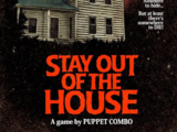 Stay Out of the House