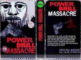 Power Drill Massacre