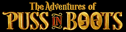 The Adventures of Puss in Boots Wiki