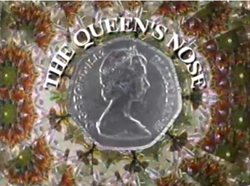 Queen's nose CBBC.png