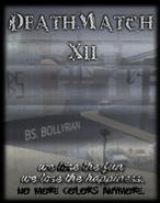 Deathmatch XII