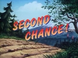 Second Chance!