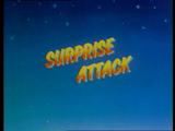 Surprise Attack