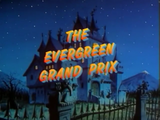 The Evergreen Grand Prix