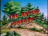 The Artful Dodger!