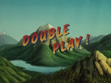 Double Play!