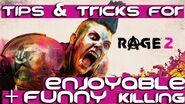 RAGE 2 - Tips & Tricks For an Enjoyable & Funny Killing! RAGE2