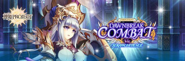 Dawnbreak Combat vs The Seraph Patience - Banner.jpg