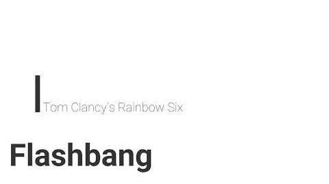 Rainbow Six- Flashbang