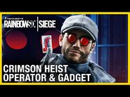 Rainbow Six Siege- Crimson Heist Operator Gameplay Gadget and Starter Tips - Ubisoft -NA-