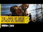 Tom Clancy's Rainbow Six Siege Official - The Laws of Siege – Attack VS