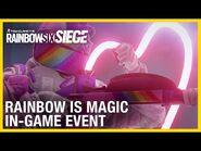 Rainbow Six Siege- Rainbow is Magic Event Returns - Trailer - Ubisoft -NA-