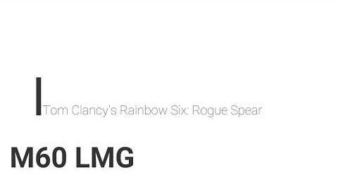 Rainbow_Six-_Rogue_Spear_M60_LMG