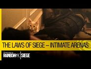 Tom Clancy's Rainbow Six Siege Official - The Laws of Siege – Intimate Arenas -NA-