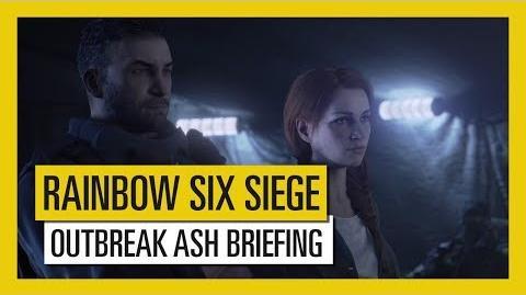 Tom Clancy's Rainbow Six Siege - Outbreak Ash Briefing Trailer