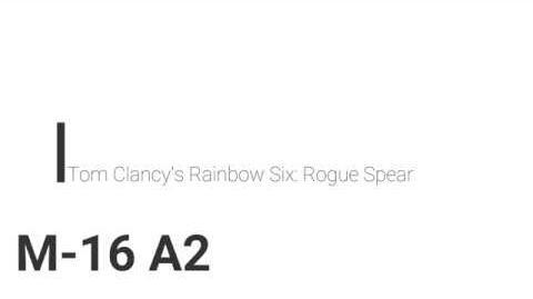 Rainbow_Six_Rogue_Spear_M-16_A2