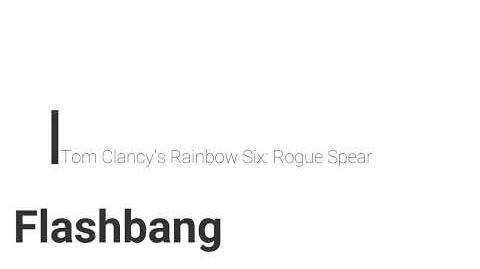 Rainbow Six Rogue Spear Flashbang