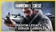 Rainbow Six Siege Operation Shadow Legacy Test Server Gameplay Ubisoft NA