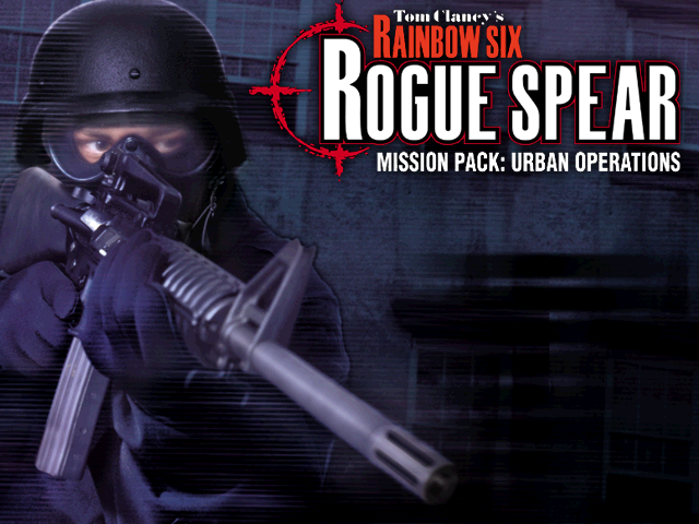 Tom Clancy's Rainbow Six: Rogue Spear Urban Operations