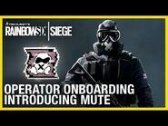 Rainbow Six Siege- Operator Onboarding - Introducing Mute - Ubisoft -NA-
