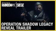 Rainbow Six Siege Operation Shadow Legacy Reveal Trailer Ubisoft NA