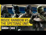 Tom Clancy's Rainbow Six Siege Official – Inside Rainbow -5 – The SPETSNAZ Unit -NA-
