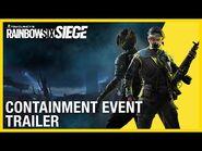 Rainbow Six Siege- Containment Event - Trailer - Ubisoft -NA-