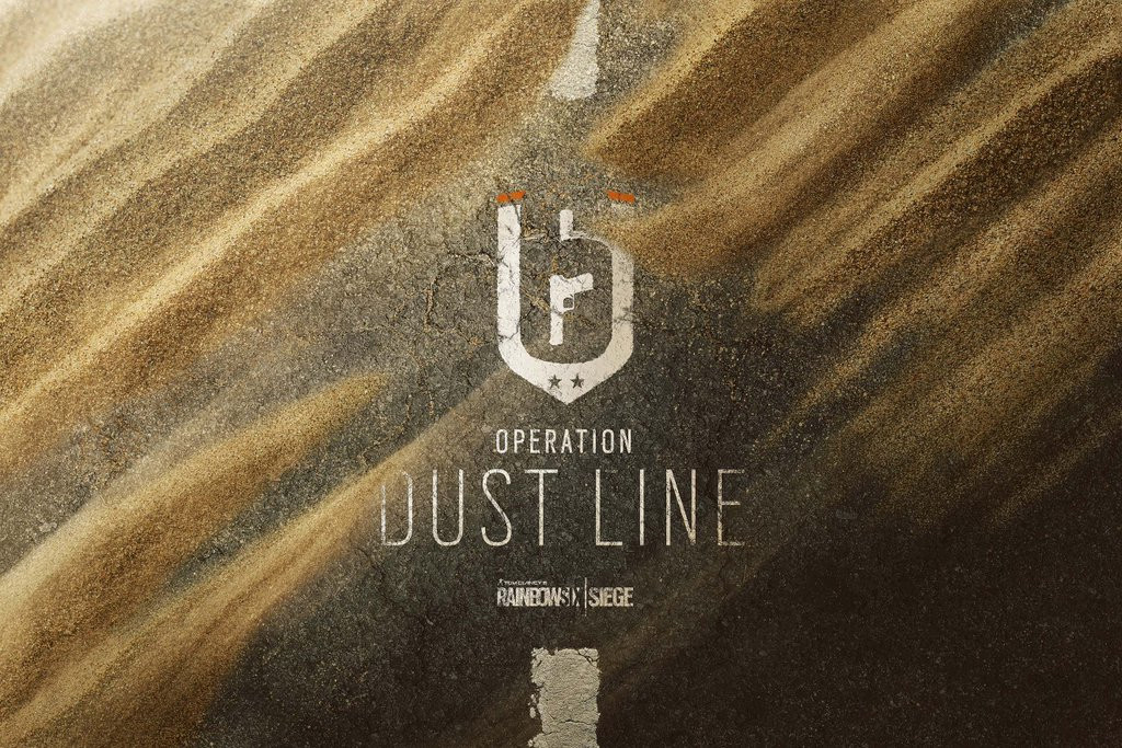 Tom Clancy's Rainbow Six Siege: Operation Dust Line