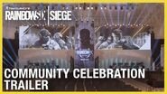 Rainbow Six Siege Community Celebration Trailer - Six Invitational 2020 Ubisoft NA