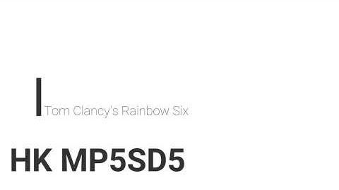 Rainbow Six- MP5SD5