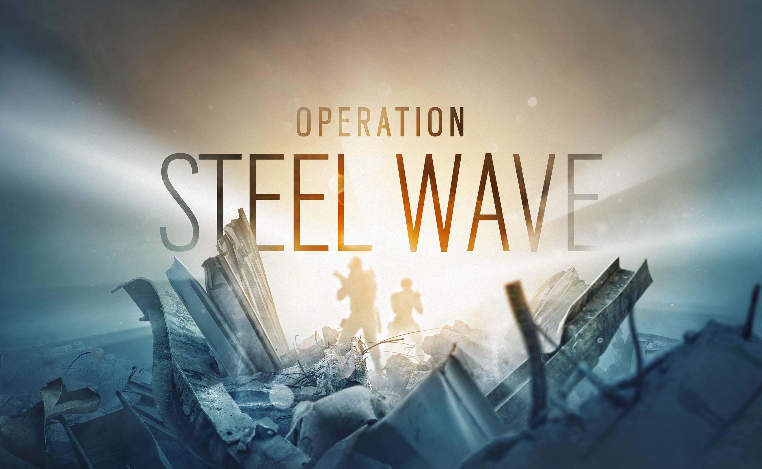 Tom Clancy's Rainbow Six Siege: Operation Steel Wave