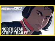 Rainbow Six Siege- North Star Story Trailer - -UbiForward - Ubisoft -NA-