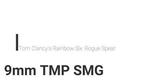 Rainbow Six- Rogue Spear 9mm TMP GMG