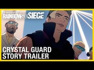 Rainbow Six Siege- Crystal Guard Story Trailer - Ubisoft -NA-