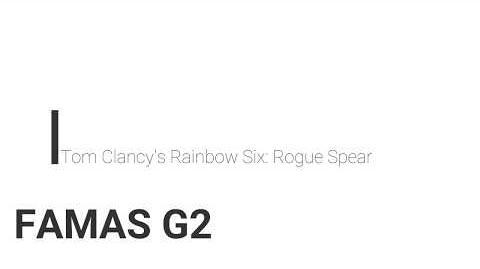 Rainbow Six- Rogue Spear FAMAS G2