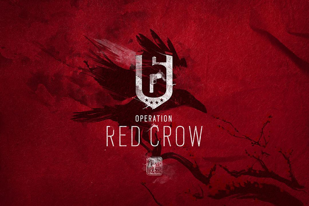 Tom Clancy's Rainbow Six Siege: Operation Red Crow