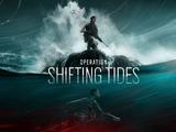 Tom Clancy's Rainbow Six Siege: Operation Shifting Tides