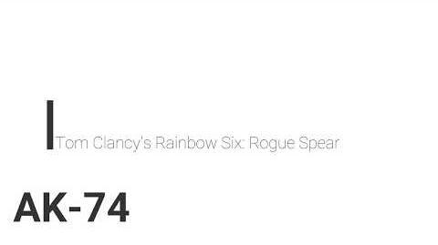 Rainbow Six- Rogue Spear AK-74