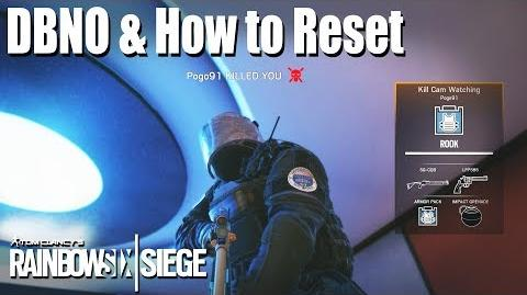 Down But Not Out (DBNO) & the Reset - Rainbow Six Siege