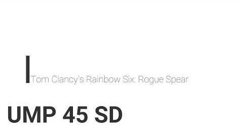 Rainbow Six- Rogue Spear UMP 45 SD