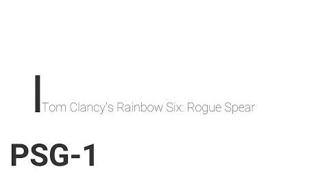 Rainbow Six- Rogue Spear PSG-1