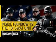 Tom Clancy's Rainbow Six Siege Official - Inside Rainbow -2 – The FBI-SWAT Unit -NA-