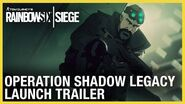 Rainbow Six Siege Shadow Legacy Launch Trailer Ubisoft NA