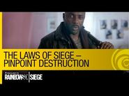 Tom Clancy's Rainbow Six Siege Official - The Laws of Siege – Pinpoint Destruction -NA-