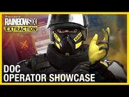 Rainbow Six Extraction- Doc - Operator Showcase - Ubisoft -NA-