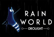 Rain World Drought