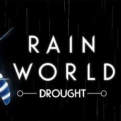 Rain World Drought