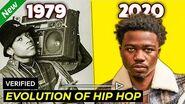 THE EVOLUTION OF HIP HOP 1979 - 2020