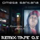 http://www.hiphopxtreme.com/Omega-Santana-Remix-tape-0