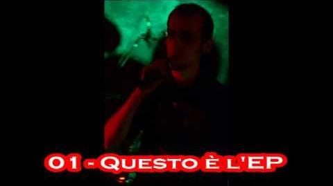 """Light Flare - """"Questo è l'EP"""" - 01 - Questo è l'EP"""